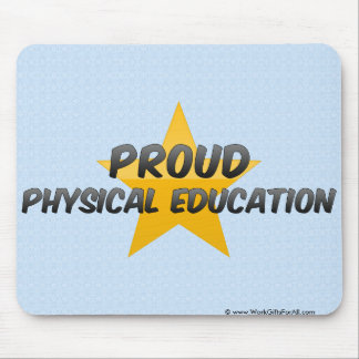 Proud Physical Education Mouse Pad