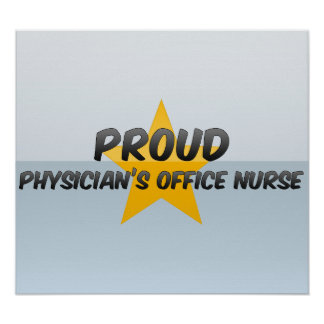 Proud Physician's Office Nurse Print