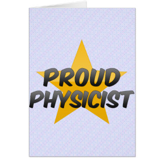 Proud Physicist Greeting Card