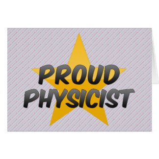 Proud Physicist Card