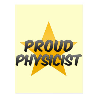 Proud Physicist Post Card