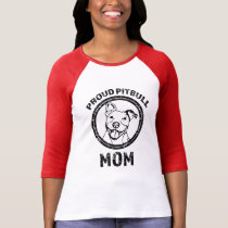 Proud Pitbull Mom Shirt