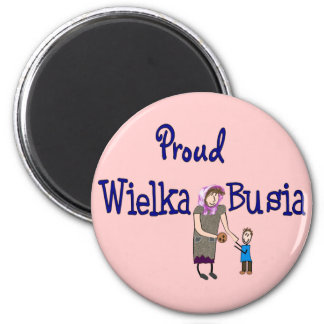 Proud Polish Grandmother (Wielka Busia) 2 Inch Round Magnet