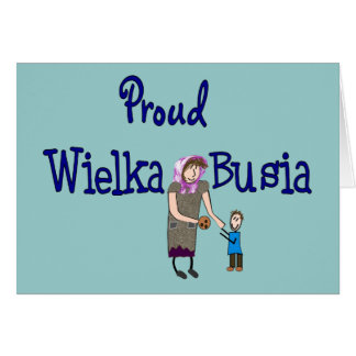 Proud Polish Grandmother (Wielka Busia) Card