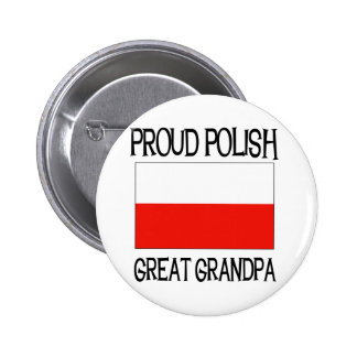 Proud Polish Great Grandpa Pinback Buttons