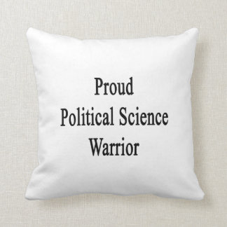 Proud Political Science Warrior Throw Pillow
