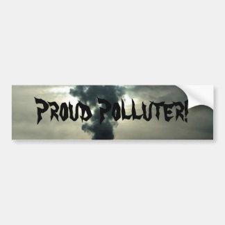 Proud Polluter! Car Bumper Sticker