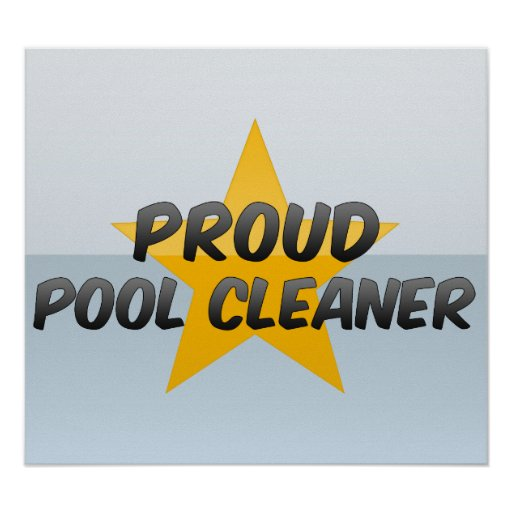 Proud Pool Cleaner Poster
