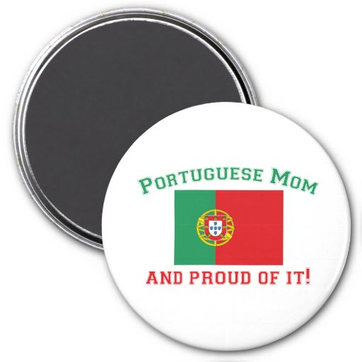 Proud Portuguese Mom 3 Inch Round Magnet