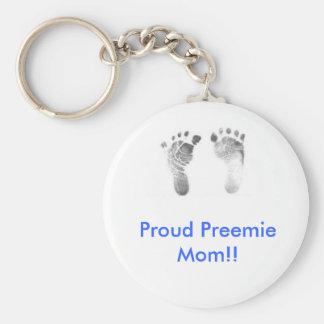 Proud Preemie Mom!! Keychains