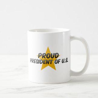 Proud President Of U S Mugs