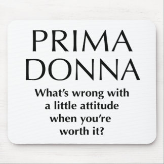 Proud Prima Donna - Funny Women's Power Mouse Pad