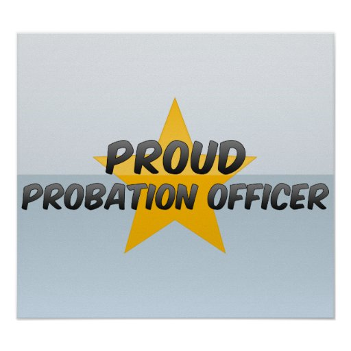Proud Probation Officer Poster