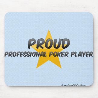 Proud Professional Poker Player Mousepads