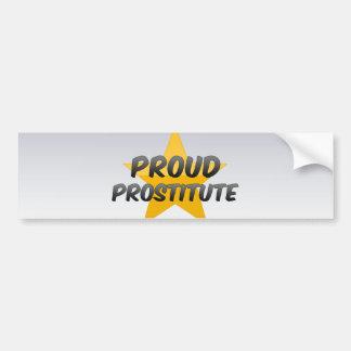 Proud Prostitute Car Bumper Sticker