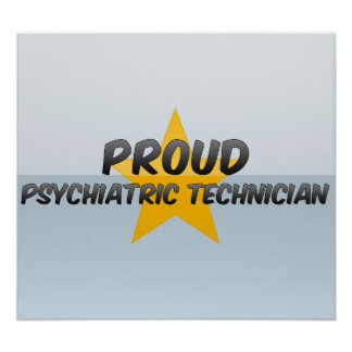 Proud Psychiatric Technician Poster