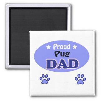 Proud Pug dad 2 Inch Square Magnet