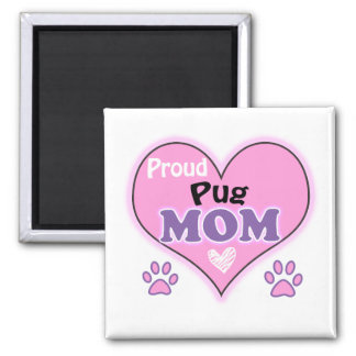 Proud Pug mom 2 Inch Square Magnet
