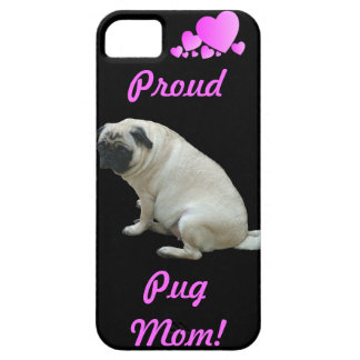 Proud Pug Mom iPhone 5 Case