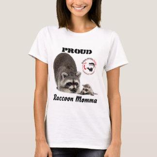Proud Raccoon Momma T-Shirt