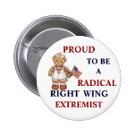 Proud Radical Right Wing Extremist Pins