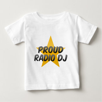 Proud Radio Dj Baby T-Shirt