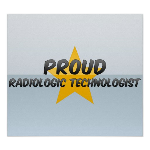 Proud Radiologic Technologist Poster