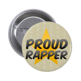 Proud Rapper Pinback Button