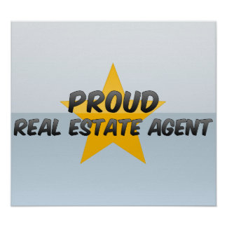Proud Real Estate Agent Poster