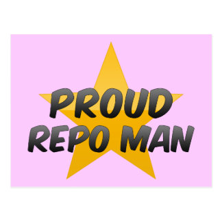Proud Repo Man Postcard
