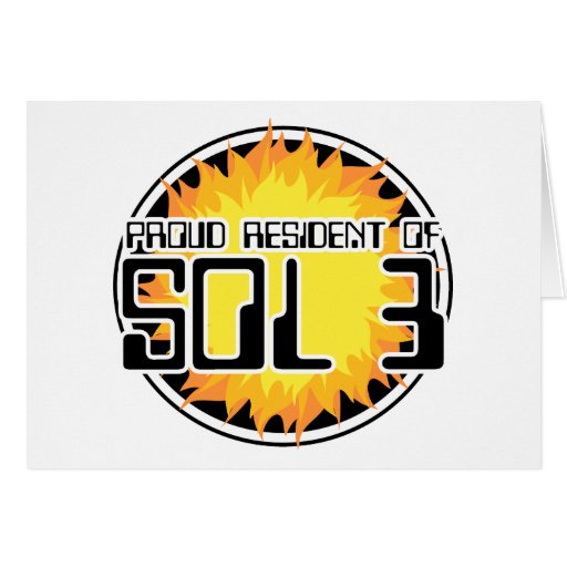 Proud Resident of Sol 3 Card