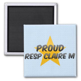Proud Resp Claire M Refrigerator Magnets