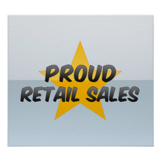 Proud Retail Sales Posters