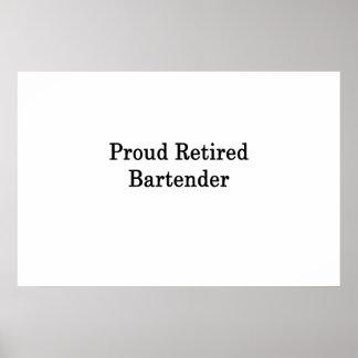 Proud Retired Bartender Poster
