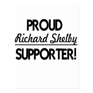 Proud Richard Shelby Supporter! Postcard