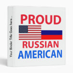 Proud Russian American 3 Ring Binders
