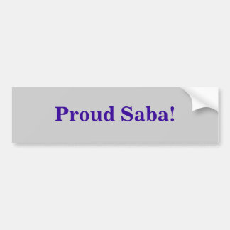 Proud Saba! Bumper Sticker
