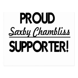 Proud Saxby Chambliss Supporter! Postcard