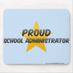 Proud School Administrator Mouse Pad