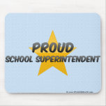 Proud School Superintendent Mouse Pad