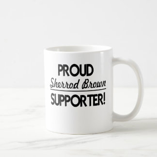 Proud Sherrod Brown Supporter! Coffee Mug