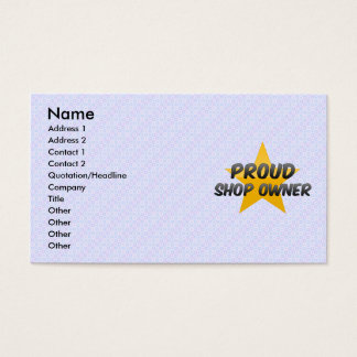 Proud Shop Owner Business Card
