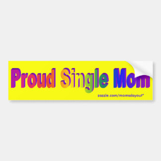 Proud Single Mom! Bumper sticker Car Bumper Sticker