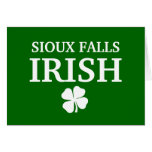 Proud SIOUX FALLS IRISH! St Patrick's Day Card