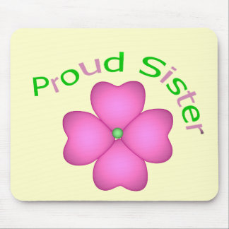 Proud Sister Mouse Pad