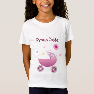 Proud Sister of a Baby Girl A1 T-Shirt