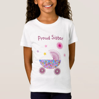 Proud Sister of a Baby Girl A2 T-Shirt