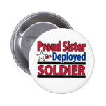 Proud Sister of a Deployed Soldier Pin