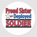 Proud Sister of a Deployed Soldier Classic Round Sticker