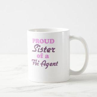 Proud Sister of a Fbi Agent Coffee Mug